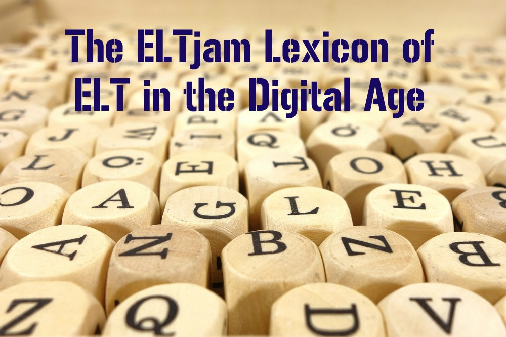 Lexicon of ELT in the Digital Age